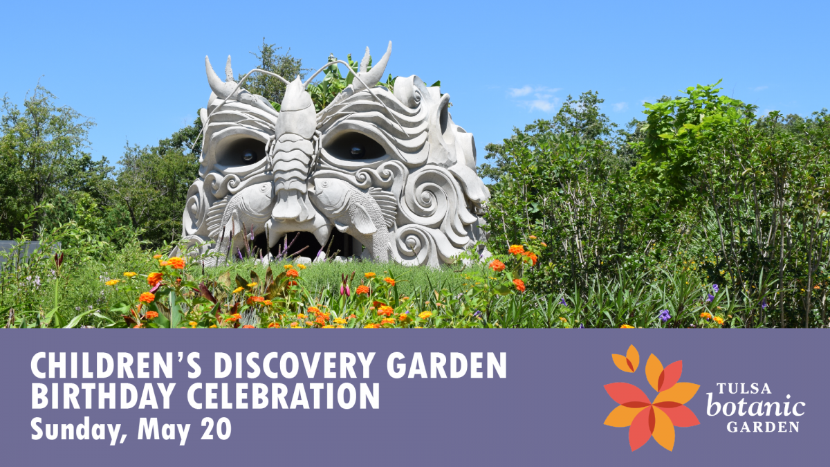 crafts and a tour with the childrens discovery garden curator ellen weatherholt will begin at 2 pm free with regular admission - Tulsa Botanic Garden
